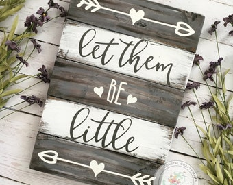 Let them be little sign | Nursery sign | Rustic nursery sign | Pallet nursery sign | Playroom sign | Pallet sign | Nursery Wall Art | Baby