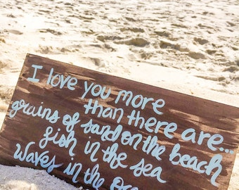 Fathers Day Gift- I love you more than-  Romantic Sign- Beach Quote Painting- Beach Wall Art- Beach House Decor- Gift for beach lover- Beach