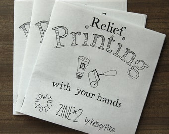 Relief Printmaking How-to-do-it Zine 2 - Instruction Manual for Block Printing at Home