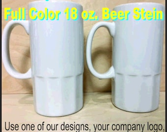 Dye Sublimation - Full Color Beer Stein