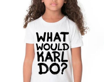 What Would Karl Do Youth Tee - Inspired by Karl Lagerfeld, Karl Lagerfeld Kids Tee by Socialitte