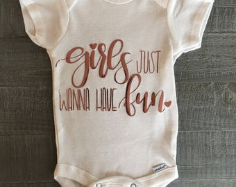 Girls Just Wanna Have Fun Onesie