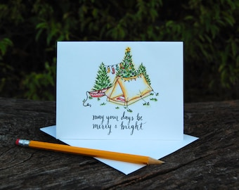 Camping Holiday Card - May your days be Merry and Bright // Tent Camping Card