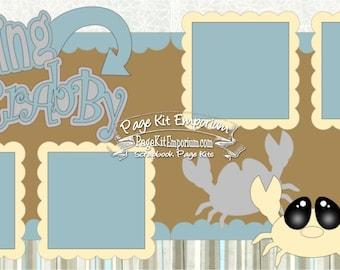 Scrapbook Page Kit Feeling Crabby Boy Girl Baby 2 page Scrapbook Layout Kit 072