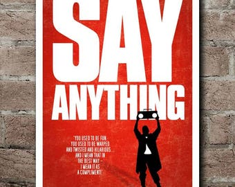 "SAY ANYTHING Movie Quote Poster (12""x18"")"
