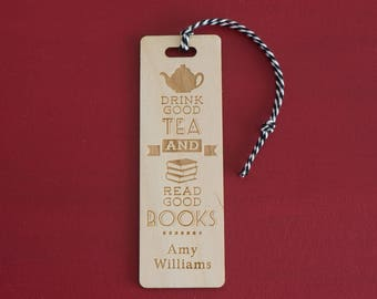 "Funny custom made wooden bookmark. Personalised ""Drink good tea & read good books"" bookmark L201 Book lover gift"