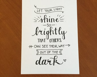 Let Your Light Shine //  8x10 Lettered Art Print // Wall Art
