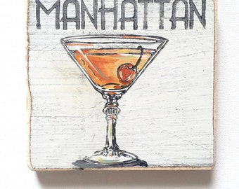 Manhattan: Wood Sign, Cocktail Art, Southern Home Decor, New Orleans Home Bar, On The Rocks, Home Bar Decor, Manhattan Art