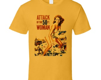 Attack Of The 50 Foot Women Classic Movie T Shirt