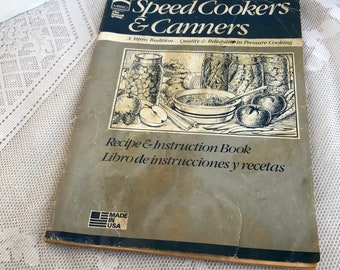 Speed Cookers and Canners Cookbook /  Vintage Paperback Book for Canning and Pressure Cooking