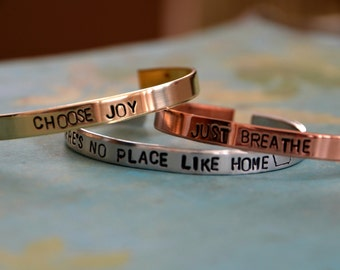 Mantra - Inspirational Quote - Metal Stamped Cuff Bracelet - Custom available
