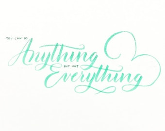 Custom made calligraphy / brush lettering quotes