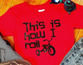 This is How I Roll, This is How I Roll Toddler Tshirt, Toddler, Kids, Trike, Kids Clothing, Toddler Clothing, Boy, Girl, Tshirt