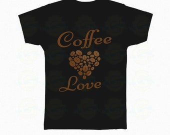 "Funny Coffee Lover Tee, Gift ""Coffee Love"""