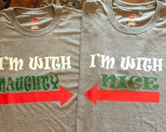 I'm With Naughty /I'm With Nice /Naughty /Nice /Christmas /Sibling /Couples