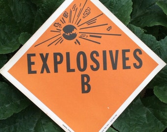 A Vintage Explosive Sign That Will Give A Warning
