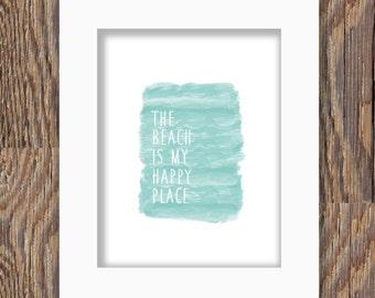 DIGITAL DOWNLOAD Beach print; blue watercolor beach print; beach is my happy place; blue; watercolor; instant download; digital beach art;