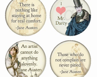 Jane Austen Quotes Magnets or Pinback Buttons or Flatback Medallions Set of 4
