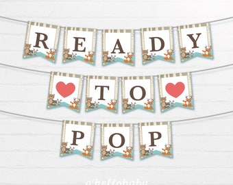 Printable Ready To Pop Bunting Flags - Ready To Pop Banner - Baby Shower Banner - Woodland Animals Baby Shower - 008