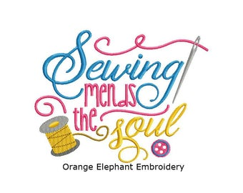Sewing Mends The Soul Unique Urban Machine Embroidery Design digital File