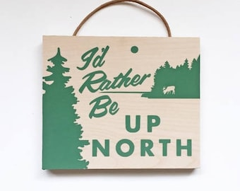 Up North Screen Print on Birch Home Decor Wall Art