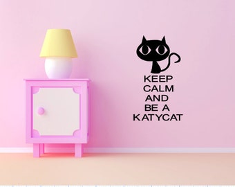 KatyCat: Keep Calm and be a Katy Cat vinyl wall decal