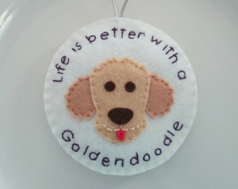 Goldendoodle/Labradoodle Personalized Felt Christmas Handmade Ornament /  Life is Better with a Goldendoodle/Labradoodle