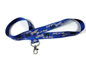 Harry Potter Lanyard, Don't Let the Muggles Get You Down,  Ravenclaw ID Badge Lanyard,  Badge Holder,  Key Chain, Key Fob, Con Lanyard