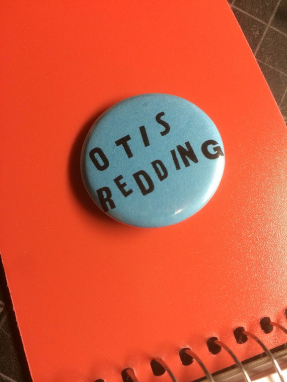 "Otis Redding 1.25"" pinback button"