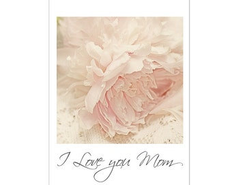 Pink Peony Card, Card for Mother, Peony Greeting Card, I Love You Mom, Blank Photo Card