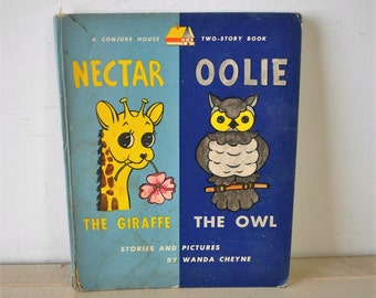 1940s vintage childrens book / hardback / Nectar the Giraffe / Oolie the Owl / Wanda Cheyne