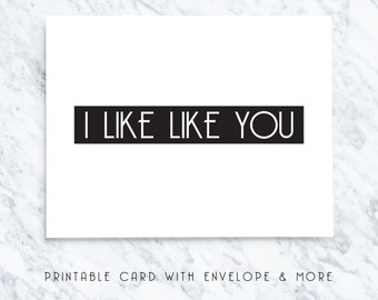 like you card, funny valentines card, card for her, card for him, i like like you, printable valentines card