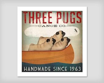THREE PUGS Canoe Company ILLUSTRATION Giclee Print signed Pug Dog