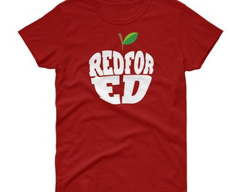 Red For ED | Arizona | Teacher Shirt |Protest Tee for Women| Stand Up For Public Education | Funny T-Shirt Gift | RaiseWomen's short sleeve