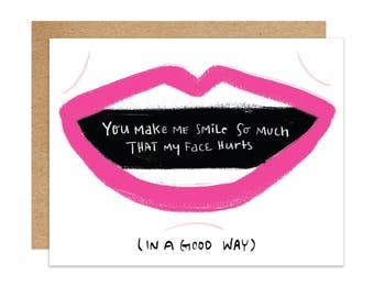 You Make Me Smile. Love. Love Hurts. Greeting Card. 1pc.