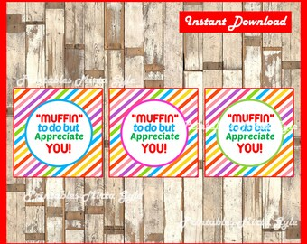 Muffin to do but appreciate you cards, Teacher Appreciation Gift Tag instant download , Teacher Appreciation cards