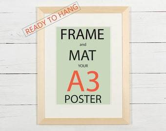 Frame and mat your A3 poster, natural wood frame with white matting