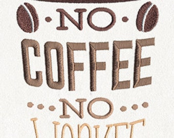 No Coffee No Workee - Embroidered Flour Sack Hand/Dish Towel