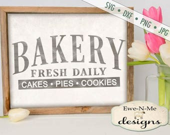 Bakery SVG - cakes pies cookies svg - bakery fresh cut file - kitchen svg - baked goods svg - Commercial Use svg -  svg, dxf, png, jpg