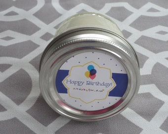 Happy Birthday Candle- 4 oz  Candle-Scented Soy Candle --Choose Your Scent- Birthday Candle- Birthday Gift