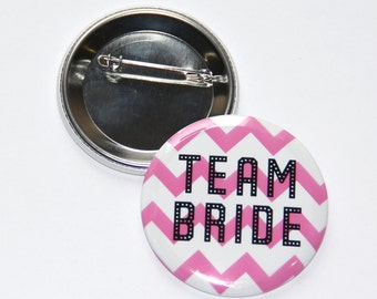 "Bachelorette Party ,Team Bride Button  2.25"",Bridal Shower Gift, Bachelorette Party, Engagement"