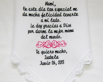 Spanish Verse-Gift to Mami From Bride- Choose Your Design- Embroidered Wedding Handkerchief