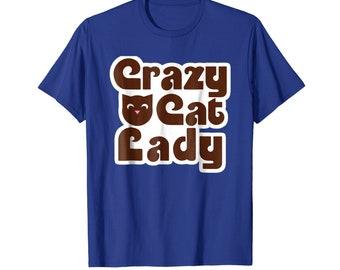 I am Crazy Cat Lady T-shirt Cute Cat Best Friend Forever Tee