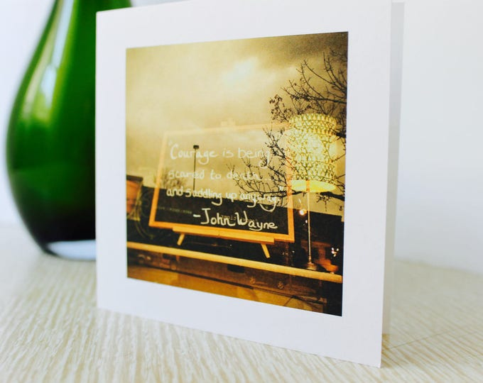 """Graduation/Any Occasion Greeting Card """"Courage Is"""""""