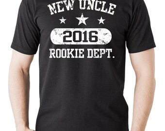 New Uncle 2016 Rookie Dept T-Shirt Gift For Uncle Tee Shirt