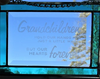 Stained Glass, Etched,  Sun Catcher - Grandchildren Hold our Hands - Hand Crafted - Turquoise