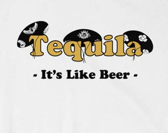 Tequila. It's Like Beer - Inspired By the Movie Three Amigos - Funny T-Shirt - Movies - S,M,L,XL,XXL -  Parody Tee