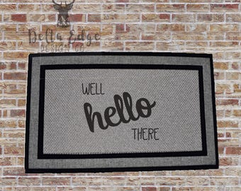 Well Hello There - Doormat