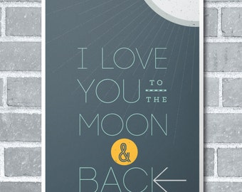 I Love You to the Moon and Back Typographical Wall Art