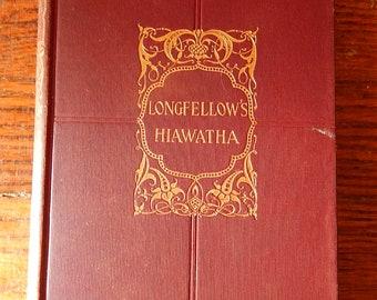 Longfellows Hiawatha . The Song of Hiawatha . 1898 . 1st Edition